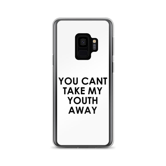 You Can't Take My Youth Away Samsung Case