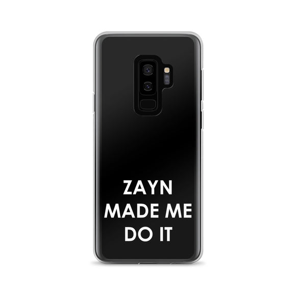 Zayn Made Me Do It Samsung Case