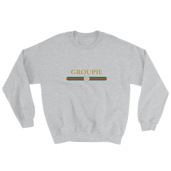 Groupie Sweatshirt