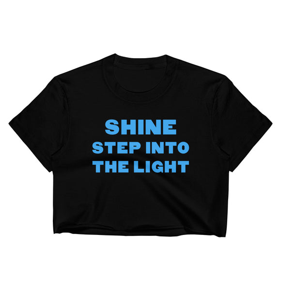 Shine Step Into The Light Women's Crop Top