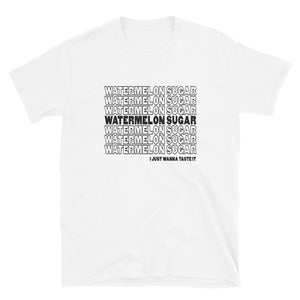Watermelon Sugar Short-Sleeve Unisex T-Shirt