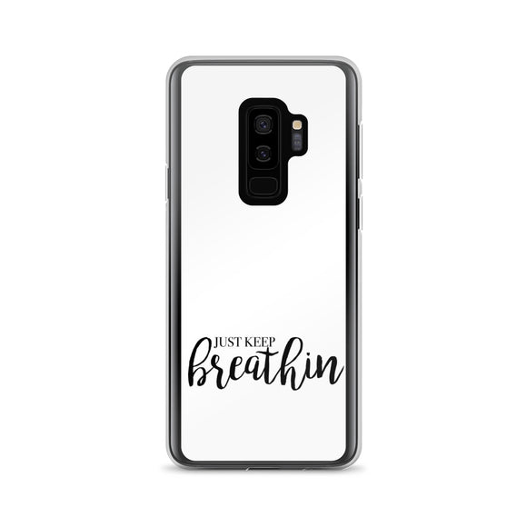 Just Keep Breathin Samsung Case