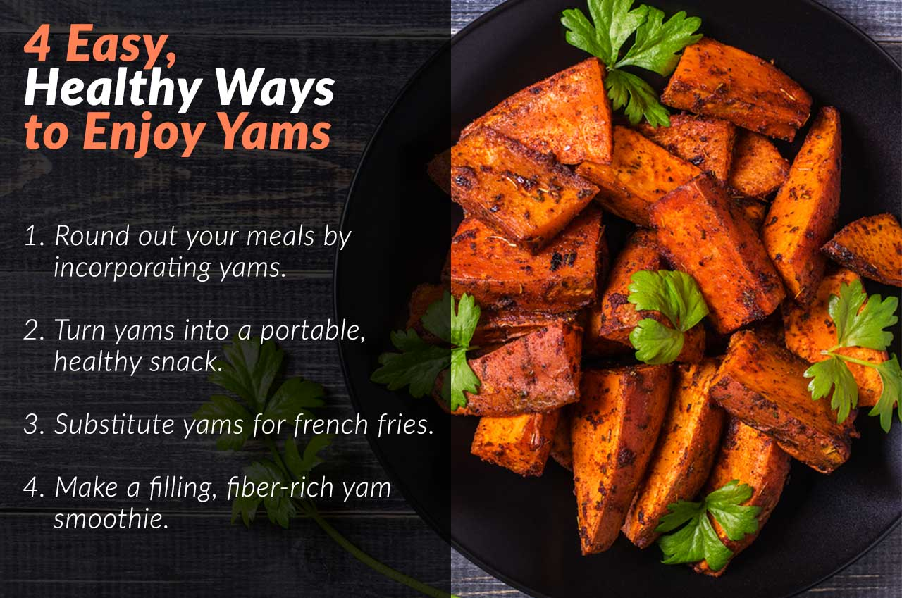 4 easy and healthy ways to enjoy yams