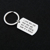 XGAKWD I Love You for Who You are But That Dick Sure is A Bonus, Funny Keychain Gifts for Boyfriend Fiance Husband, Anniversary Birthday Valentines Day Key Chain Gift