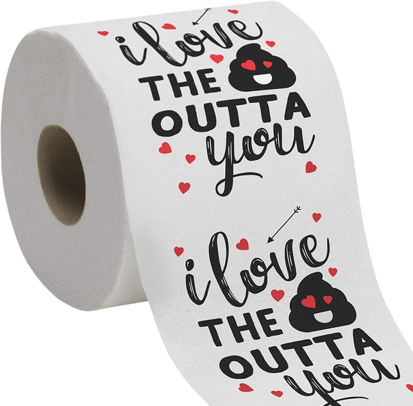 Valentine's Day Funny Toilet Paper Gag Gift – I love the sht outta you