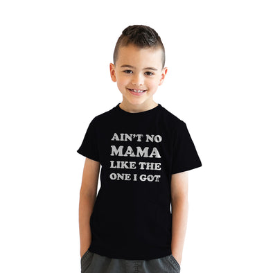 Youth Ain't No Mama Like The One I Got Tshirt Kids Family Tee