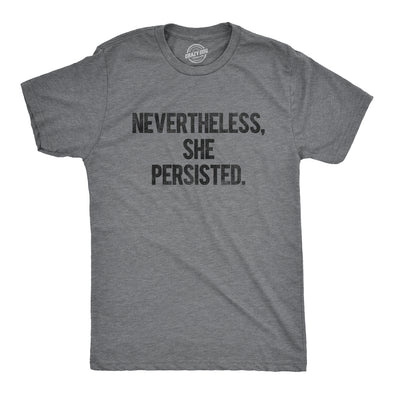 Nevertheless She Persisted Men's Tshirt