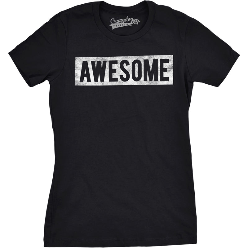 Womens Vintage Awesome Funny Everything Is Awesome Cool Bragging T shirt