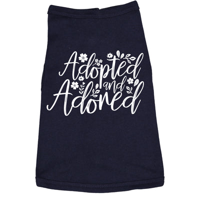 Dog Shirt Adopted And Adored Cute Clothes For Rescue Pet