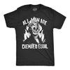 All Men Are Cremated Equal Men's Tshirt