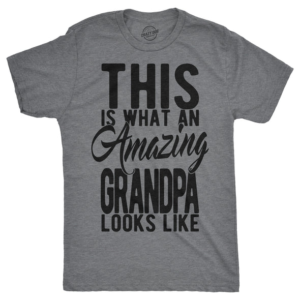 Mens This is What An Amazing Grandpa Looks Lke Tshirt Funny Family Tee For Guys