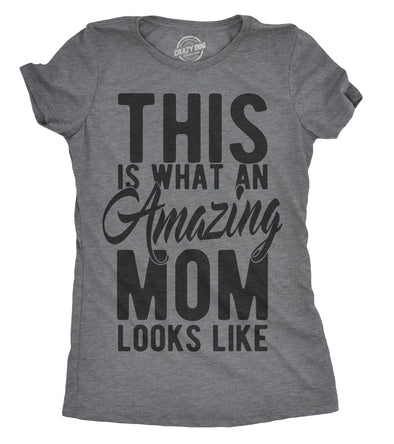 Womens This Is What An Amazing Mom Looks Like Tshirt Funny Family Tee For Ladies