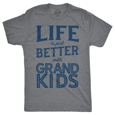 Mens Life Is Just Better With Grandkids Tshirt Funny Grandparents Tee For Guys