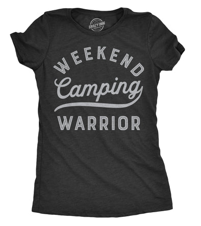 Womens Weekend Warrior Camping Tshirt Funny Outdoors Adventure Tee For Ladies