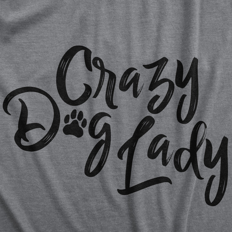 Womens Crazy Dog Lady Tsirt Funny Puppy Animal Loer Tee For Ladies