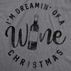 I'm Dreamin' Of A Wine Christmas Women's Tshirt