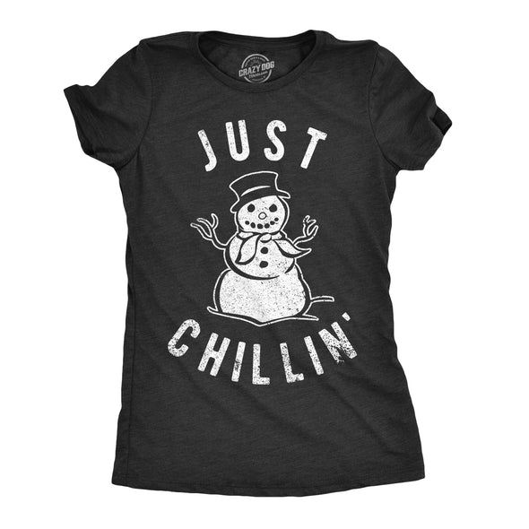Womens Just Chillin Snowman Tshirt Cute Funny Christmas Winter Tee For Ladies