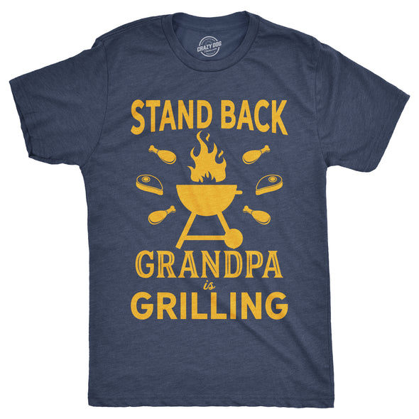Stand Back Grandpa Is Grilling Men's Tshirt