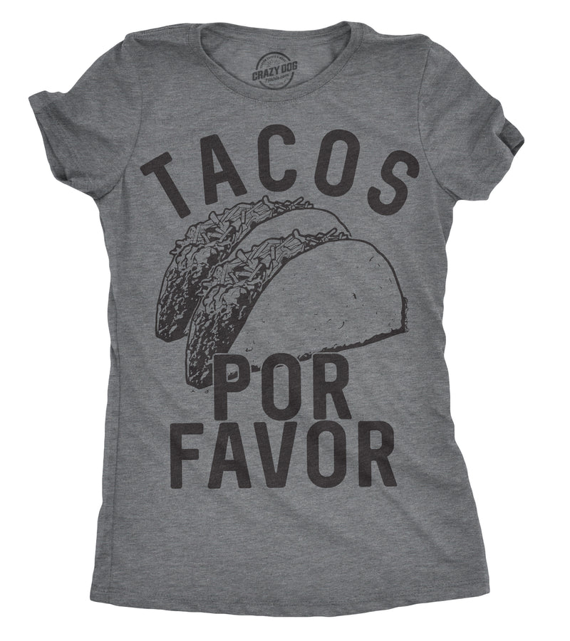 Womens Tacos Por Favor Tshirt Funny Cinco De Mayo Spanish Tee For Ladies