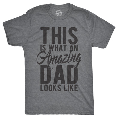 This Is What An Amazing Dad Looks Like Men's Tshirt