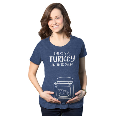 Maternity Theres A Turkey In This Oven Pregnancy Tshirt Funny Thanksgiving Tee