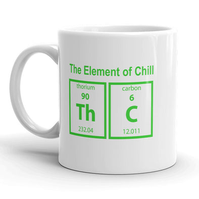 THC The Element Of Chill Mug Funny Marijuana Coffee Cup - 11oz