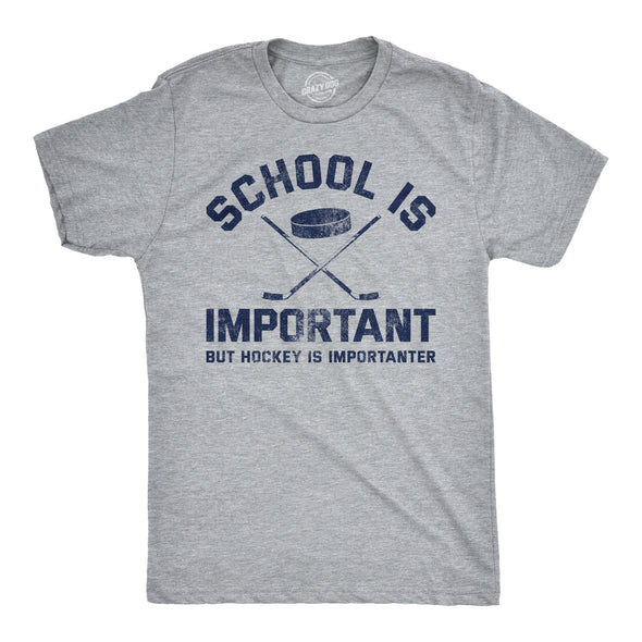 School Is Important But Hockey Is Importanter Men's Tshirt