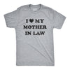 I Love My Mother In Law Men's Tshirt