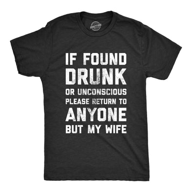 If Drunk Please Return To Anyone But My Wife Men's Tshirt