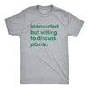 Introverted But Willing To Discuss Plants Men's Tshirt