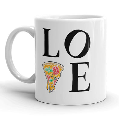 Love Pizza Mug Funny Valentines Day Coffee Cup - 11oz