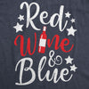 Womens Red Wine And Blue Tshirt Funny 4th Of July Drinking Tee