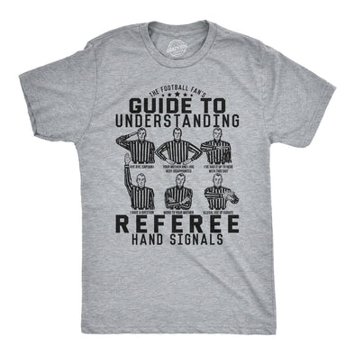 A Football Fan's Guide To Understanding Referee Hand Signals Men's Tshirt