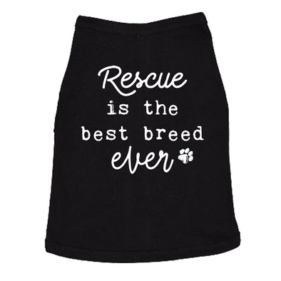 Rescue Is The Best Breed Ever Dog Shirt Pet Puppy Tee