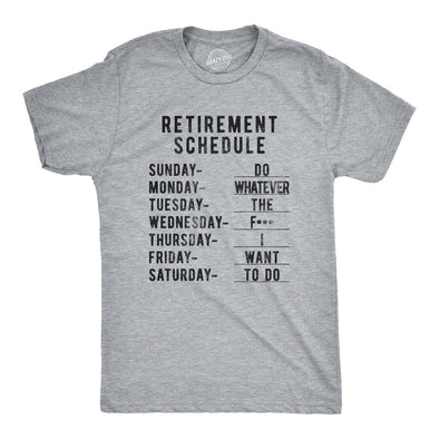 Retirement Weekly Schedule Men's Tshirt
