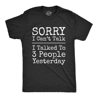 I Talked To 3 People Yesterday Men's Tshirt