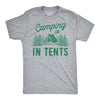 Camping Is In Tents Men's Tshirt