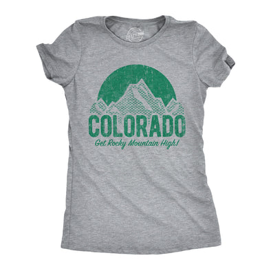 Colorado Get Rocky Mountain High Women's Tshirt