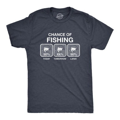 100% Chance Of Fishing Men's Tshirt
