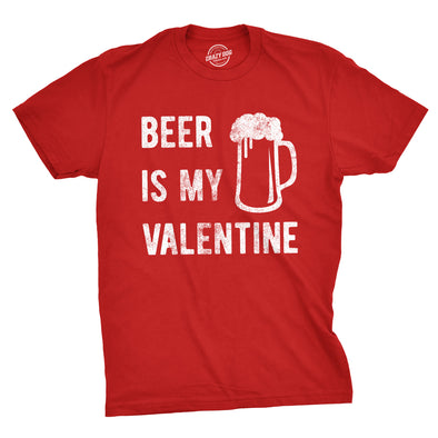 Beer Is My Valentine Men's Tshirt