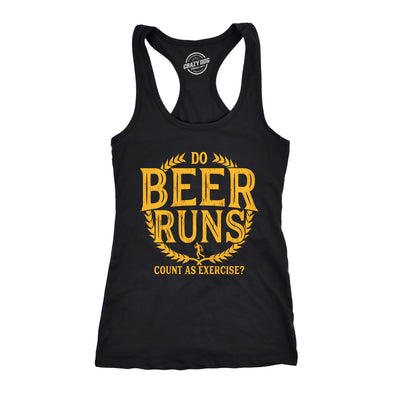 Womens Fitness Tank Do Beer Runs Count As Exercise Tanktop Funny Drinking Novelty Shirt