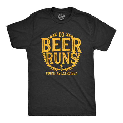 Do Beer Runs Count As Exercise Men's Tshirt