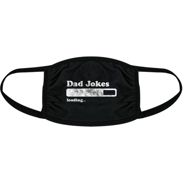 Dad Jokes Loading Face Mask Funny Computer Fathers Day Nose And Mouth Covering