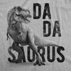 Mens Dadasaurus Trex Tshirt Funny Father's Day Dinosaur Papa Graphic Novelty Tee