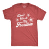 Don't Touch My Freedom Men's Tshirt
