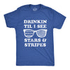 Mens Drinkin Til I See Stars And Stripes Tshirt Funny 4th Of July Sunglasses Graphic Tee