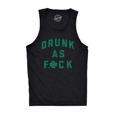 Mens Fitness Tank Drunk As Fuck Tanktop Funny Saint Patricks Day Drinking Shirt