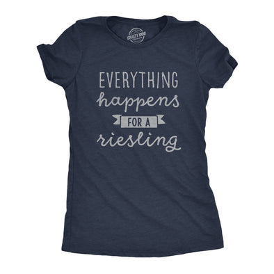 Womens Everything Happens For A Riesling Tshirt Funny Wine Lover Drinking Graphic Tee