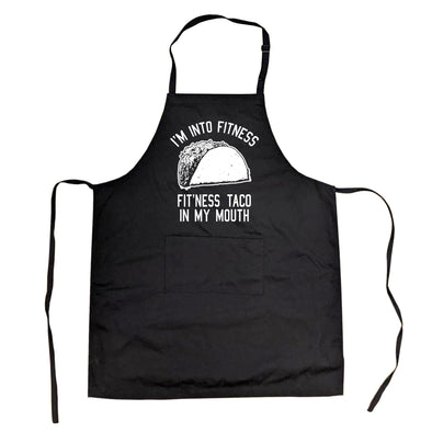 Cookout Apron I'm Into Fitness Fit'Ness Taco In My Mouth Funny Grilling Smock