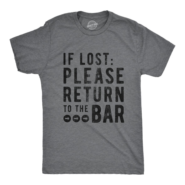 If Lost Please Return To The Bar Men's Tshirt